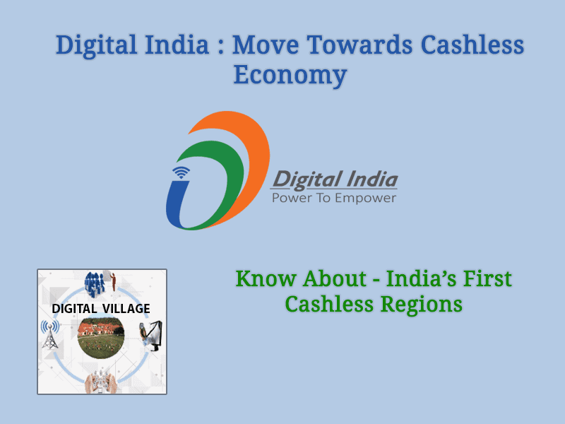 Digital India : Move Towards Cashless And Digital Economy