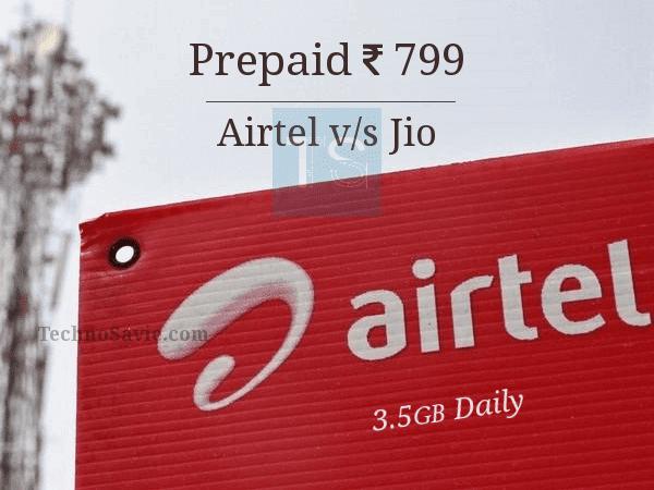 Airtel 799 revised prepaid plan: Now, Enjoy 3.5GB data per day for 28 days