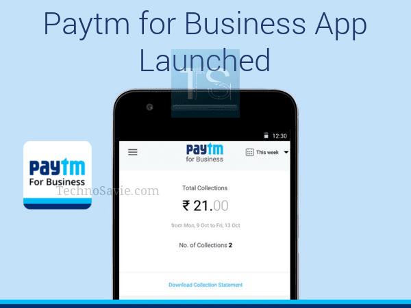 Paytm for Business App launched for merchants