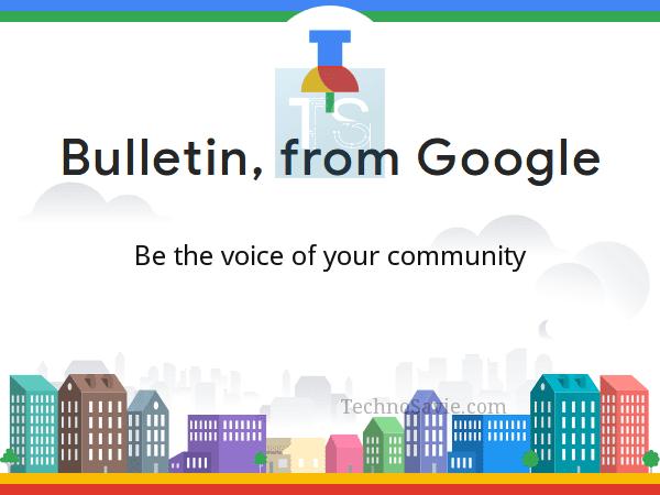 Google Bulletin: A new path for Citizen Journalism