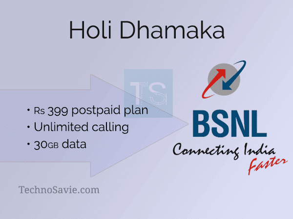 BSNL Holi Dhamaka: Offers Rs 399 postpaid plan with unlimited calling & 30GB data