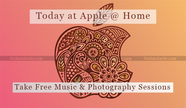 Stay tuned with Today at Apple @ Home : Illuminating Creativity Series to learn the basics of photography & music