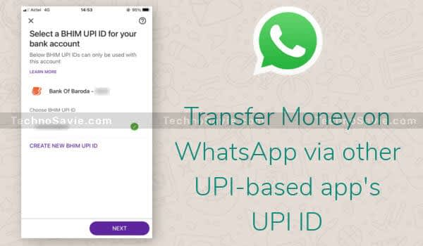 Screenshot of WhatsApp Pay which is using PhonePe's UPI ID to transfer money